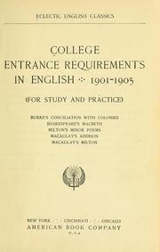 Cover of: College entrance requirements in English, 1901-1905 |