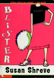 Cover of: Blister | Susan Richards Shreve