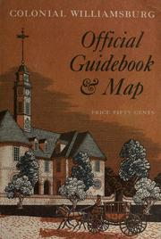 Colonial Williamsburg official guidebook by Colonial Williamsburg, inc.