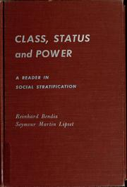 Class, status and power by Reinhard Bendix