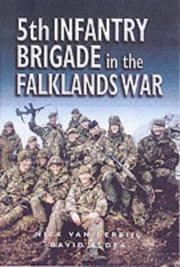 Cover of: 5th Infantry Brigade in the Falklands War | Nick Van der Bijl