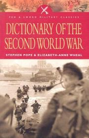 Cover of: Dictionary of the Second World War | Elizabeth-Anne Wheal