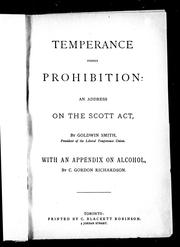 Temperance versus prohibition by Goldwin Smith