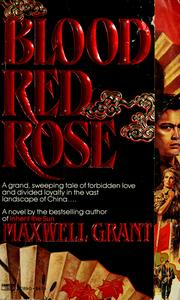Cover of: Blood Red Rose | Maxwell Grant