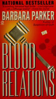 Cover of: Blood relations | Barbara Parker