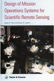 Cover of: Design of mission operations systems for scientific remote sensing | Stephen D. Wall