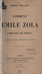 Cover of: Comment Émile Zola composait ses romans | Massis, Henri