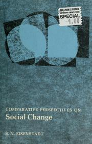 Cover of: Comparative perspectives on social change | S. N. Eisenstadt