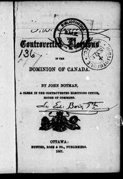 Cover of: [Handbook on] controverted elections in the Dominion of Canada | John Notman