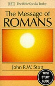 Cover of: The Message of Romans (The Bible Speaks Today)