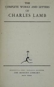 Cover of: The complete works and letters of Charles Lamb