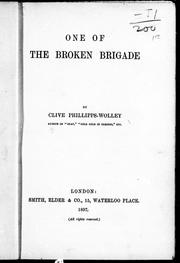 Cover of: One of the broken brigade | Phillipps-Wolley, Clive
