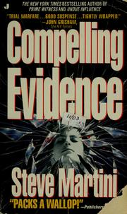 Cover of: Compelling evidence | Steve Martini