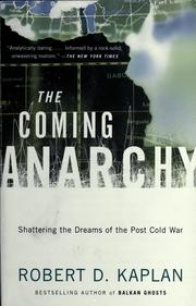 Cover of: The coming anarchy | Robert D. Kaplan