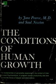 Cover of: The conditions of human growth | Pearce, Jane