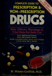 Cover of: Complete guide to prescription & non-prescription drugs | H. Winter Griffith
