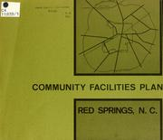 Cover of: Community facilities plan, Red Springs, N.C. | North Carolina. Division of Community Planning