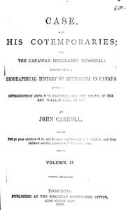 Cover of: Case and his cotemporaries, or, The Canadian itinerants