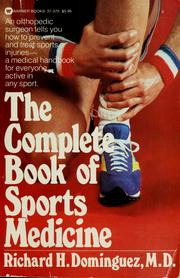Cover of: The complete book of sports medicine | Richard H. Dominguez