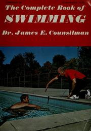 Cover of: The complete book of swimming | James E. Counsilman