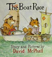 Cover of: The boat race | David M. McPhail