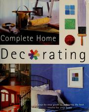 Cover of: Complete home decorating | Phil Gorton
