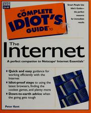 Cover of: The complete idiot's guide to the Internet | Peter Kent