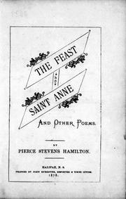 Cover of: The feast of Saint Anne and other poems | Pierce Stevens Hamilton