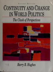 Cover of: Continuity and change in world politics | Barry Hughes