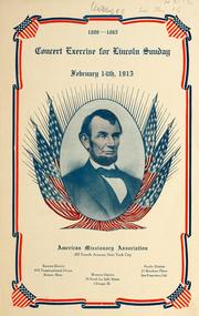 Cover of: Concert exercise for Lincoln Sunday, February 14th, 1915 | American Missionary Association