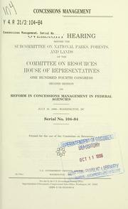 Cover of: Concessions management | United States. Congress. House. Committee on Resources. Subcommittee on National Parks, Forests, and Lands.