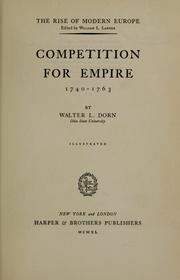 Cover of: Competition for empire, 1740-1763 | Walter Louis Dorn
