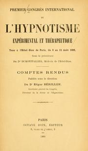 Cover of: Comptes rend | Congr©Łes international de l'hypnotisme exp©Øerimental et th©Øerapeutique. Paris 1889. [from old catal