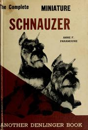 Cover of: The Complete Miniature Schnauzer | Anne Paramoure Eskrigge