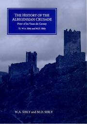 Cover of: history of the Albigensian Crusade | Petrus Sarnensis