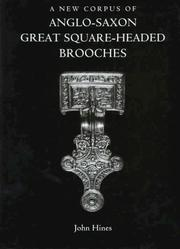 Cover of: A new corpus of Anglo-Saxon great square-headed brooches