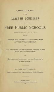 Cover of: Compilation of the laws of Louisiana relating to the free public schools | Louisiana