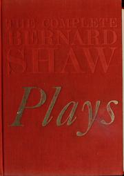 Cover of: The Complete Plays of Bernard Shaw | Bernard Shaw