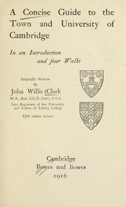 A concise guide to the town and university of Cambridge by John Willis Clark