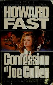 Cover of: The confession of Joe Cullen | Howard Fast