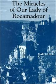 Cover of: The miracles of Our Lady of Rocamadour