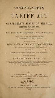 Cover of: Compilation of the tariff act | Confederate States of America