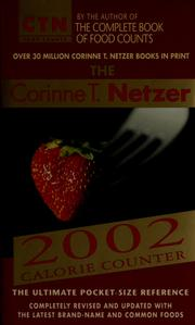 Cover of: The Corinne T. Netzer 2002 calorie counter | Corinne T. Netzer
