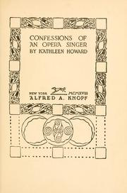 Cover of: Confessions of an opera singer | Howard, Kathleen