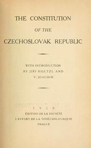 Cover of: The constitution of the Czechoslovak Republic | Czechoslovakia.