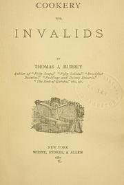 Cover of: Cookery for invalids | Thomas J. Murrey