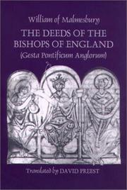 Cover of: The Deeds of the Bishops of England (Gesta Pontificum Anglorum) by William of Malmesbury (Ecclesiastical History/Religion)