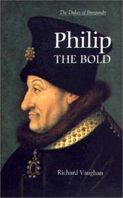 Cover of: Philip the Bold | Vaughan, Richard