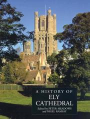 Cover of: A History of Ely Cathedral (Ecclesiastical History/Religion) |