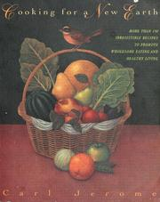 Cover of: Cooking for a new earth | Carl Jerome